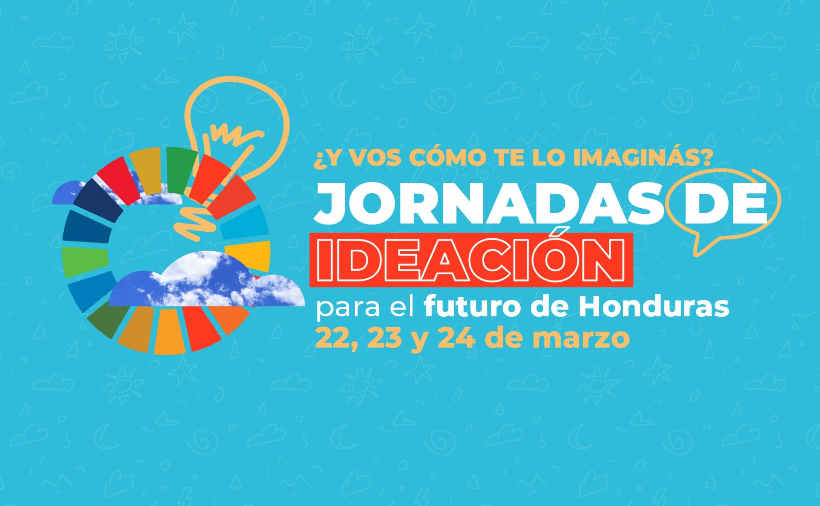 Jornadas de Ideación para el Futuro de Honduras